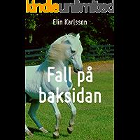 Fall på baksidan (Swedish Edition)