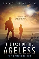 The Last of the Ageless: The Complete Set Kindle Edition