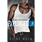 Exploration: A Roommates to Lovers Romance (Kinky in the City Book 1) (English Edition)