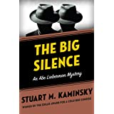 The Big Silence (The Abe Lieberman Mysteries Book 6)