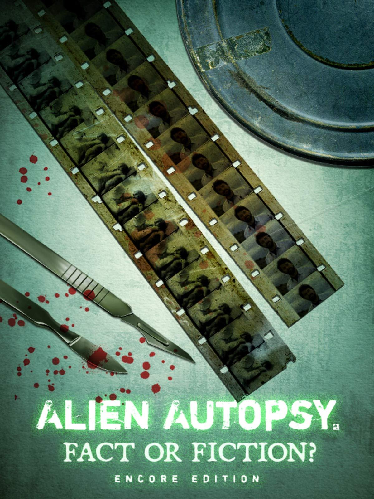 Alien Autopsy: Fact or Fiction? Encore