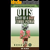 Otis: Diary of a Baby Zombie Pigman: Book