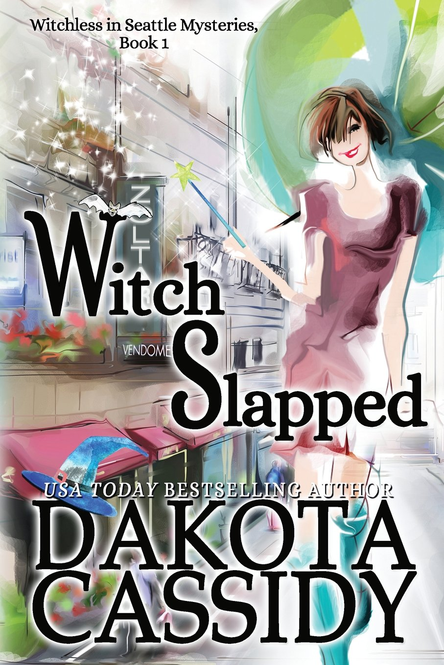Witch Slapped (Witchless in Seattle) (Volume 1) pdf epub