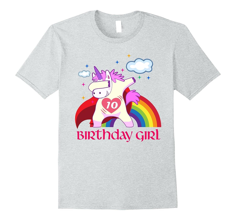 Unicorn Birthday Dab 10th Shirt For Girl Ah My One Gift