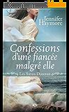 Confessions d'une fiancée malgré elle: Les Soeurs Donovan, T1