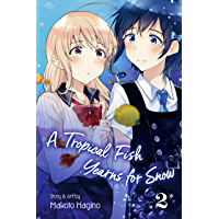 A Tropical Fish Yearns for Snow, Vol. 2 book cover