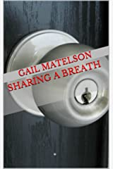 Sharing a Breath: A ghostly mystery with a fun twist Kindle Edition