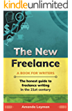 The New Freelance: A Book for Writers