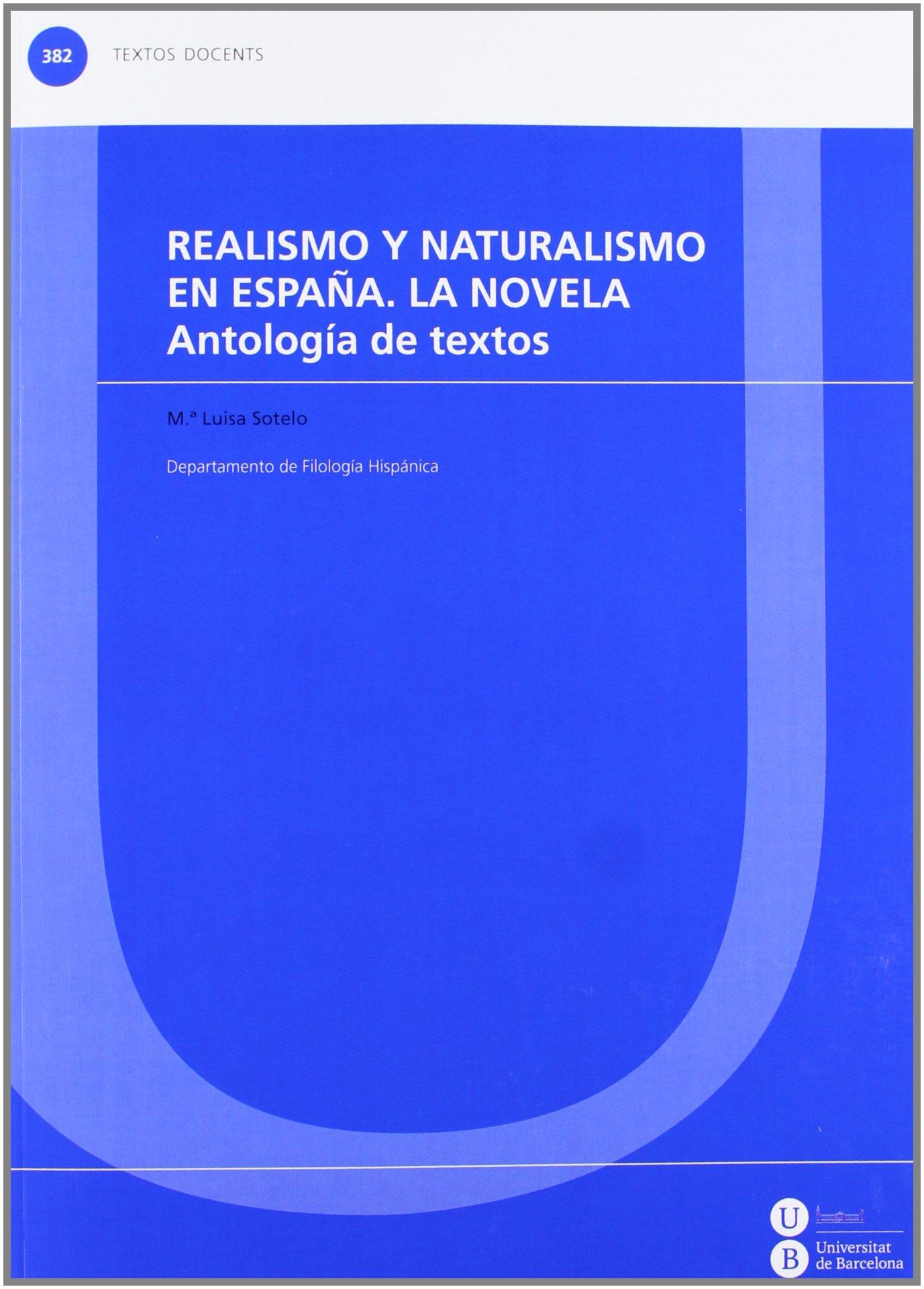 Realismo y naturalismo en España. La novela TEXTOS DOCENTS: Amazon ...