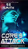 Core's Attack: Cosmos' Gateway Book 6 (English Edition)