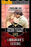Librarian's Legend (Quinn Valley Ranch Book 10)