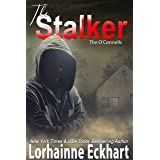 The Stalker (The O'Connells Book 13)