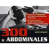 300 Abdominales. Programa De 7 Semanas
