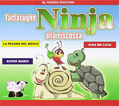 BABIES SINGERS - Tartarughe Ninja Alla Riscossa - Amazon.com ...