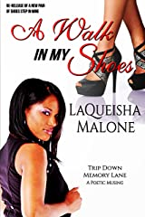 A Walk In My Shoes Kindle Edition