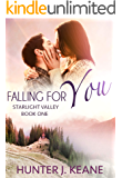 Falling for You (Starlight Valley Book 1)