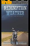 Redemption Weather: Aces High MC (Aces High MC - Cedar Falls Book 1)