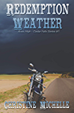 Redemption Weather: Aces High MC (Aces High MC - Cedar Falls Book 1)