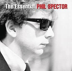 Essential Phil Spector