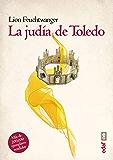 La judía de Toledo (Voz y tiempo)