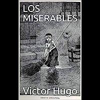 LOS MISERABLES (Spanish Edition)
