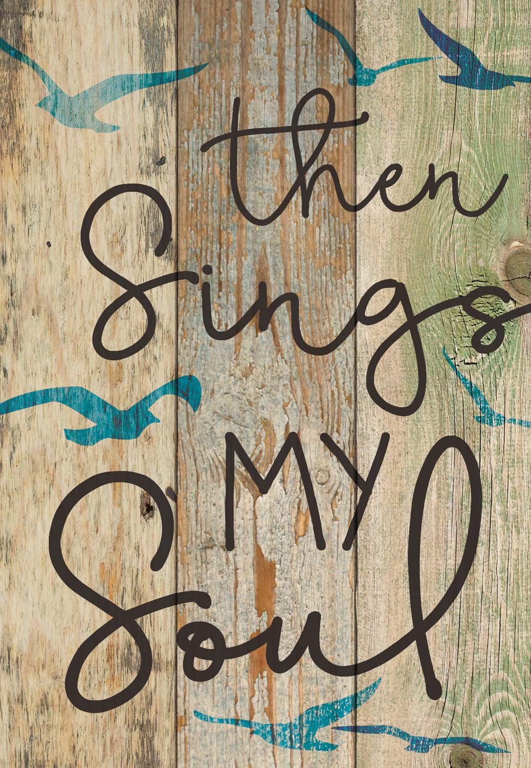 Then Sings My Soul Distressed Blue Bird Pattern 7 x 5 Small Wood Plank Design Plaque Sign