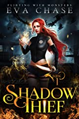 Shadow Thief (Flirting with Monsters Book 1) Kindle Edition