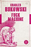 Fuck Machine: Stories (Fischer Klassik)
