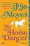 The Horse Dancer: A Novel