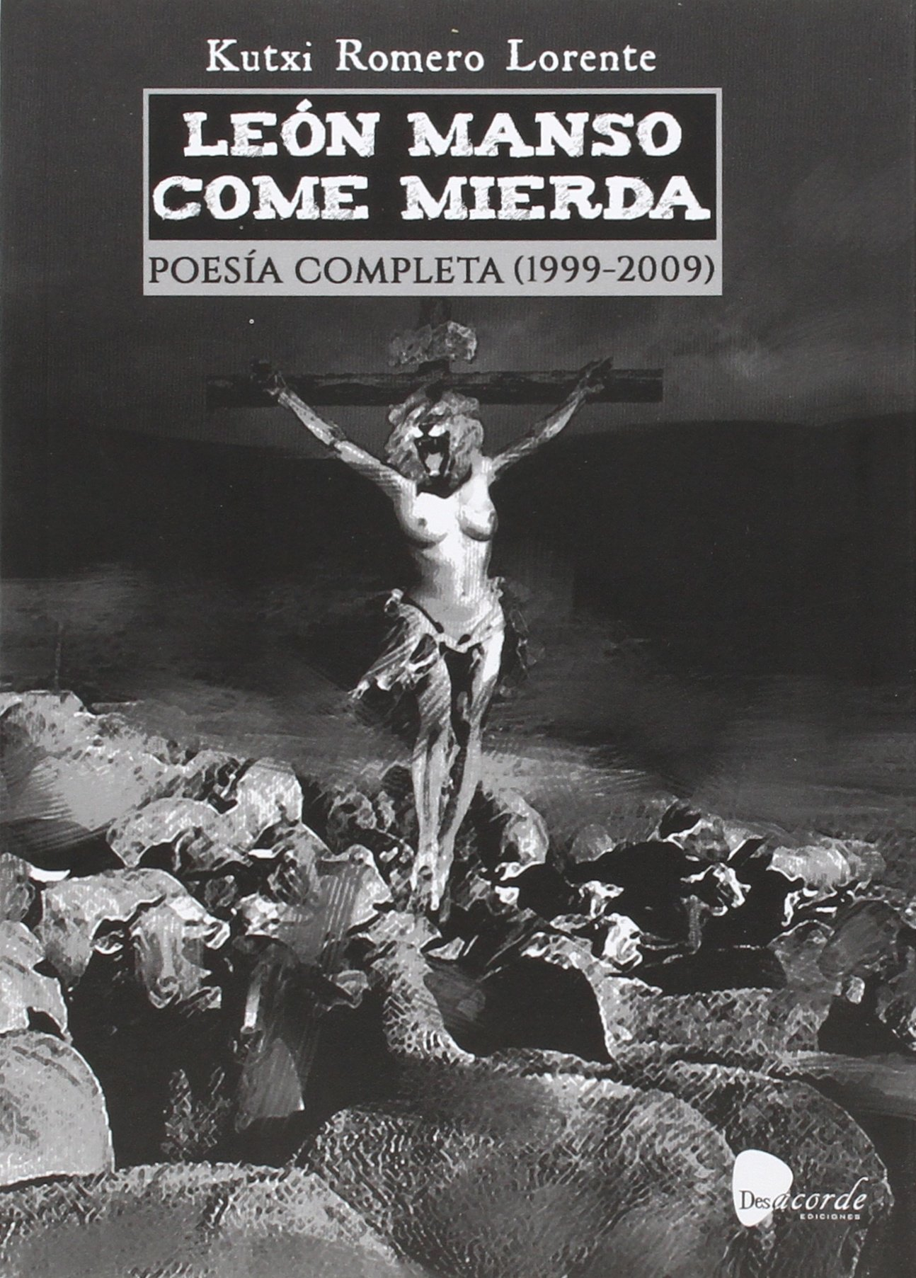 LEÓN MANSO COME MIERDA: Amazon.es: Romero Lorente, Kutxi: Libros