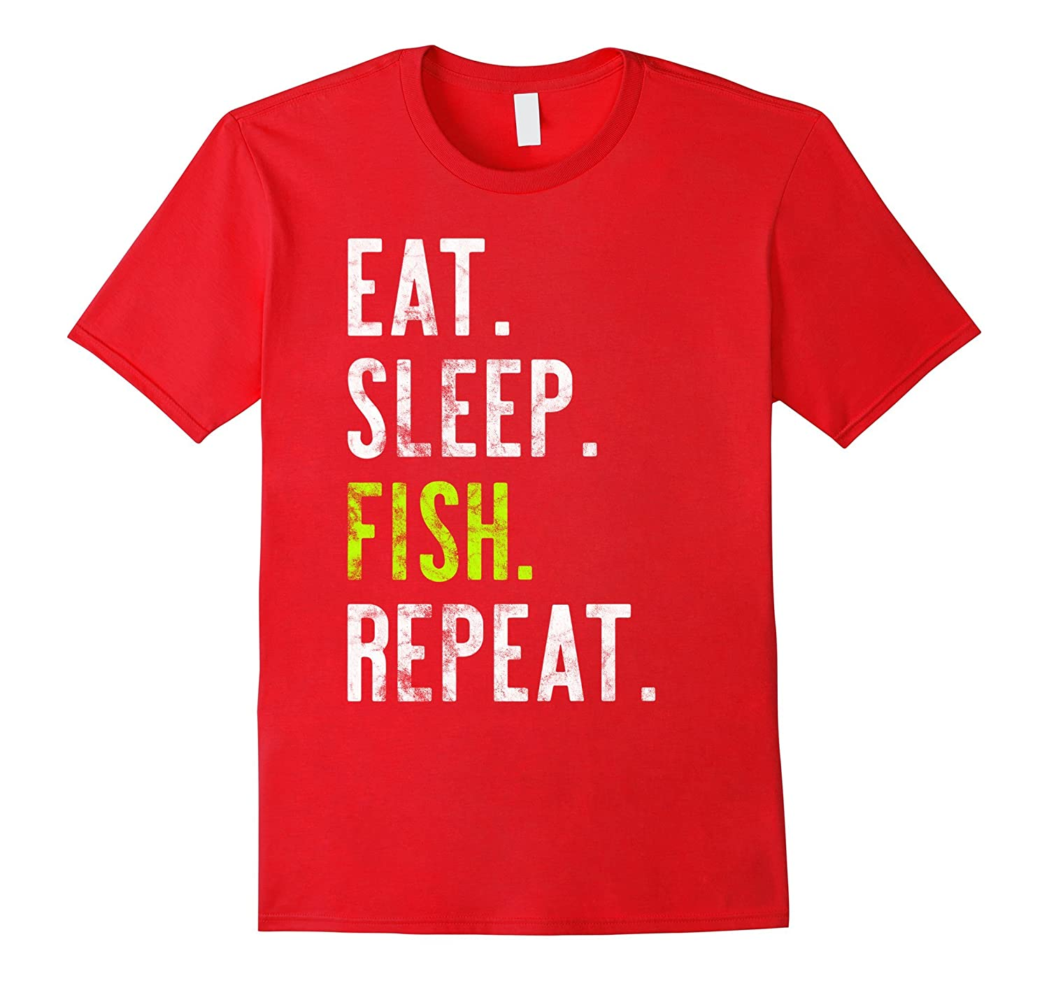 Eat Sleep Fish Repeat Distressed Tshirt Gift-Art