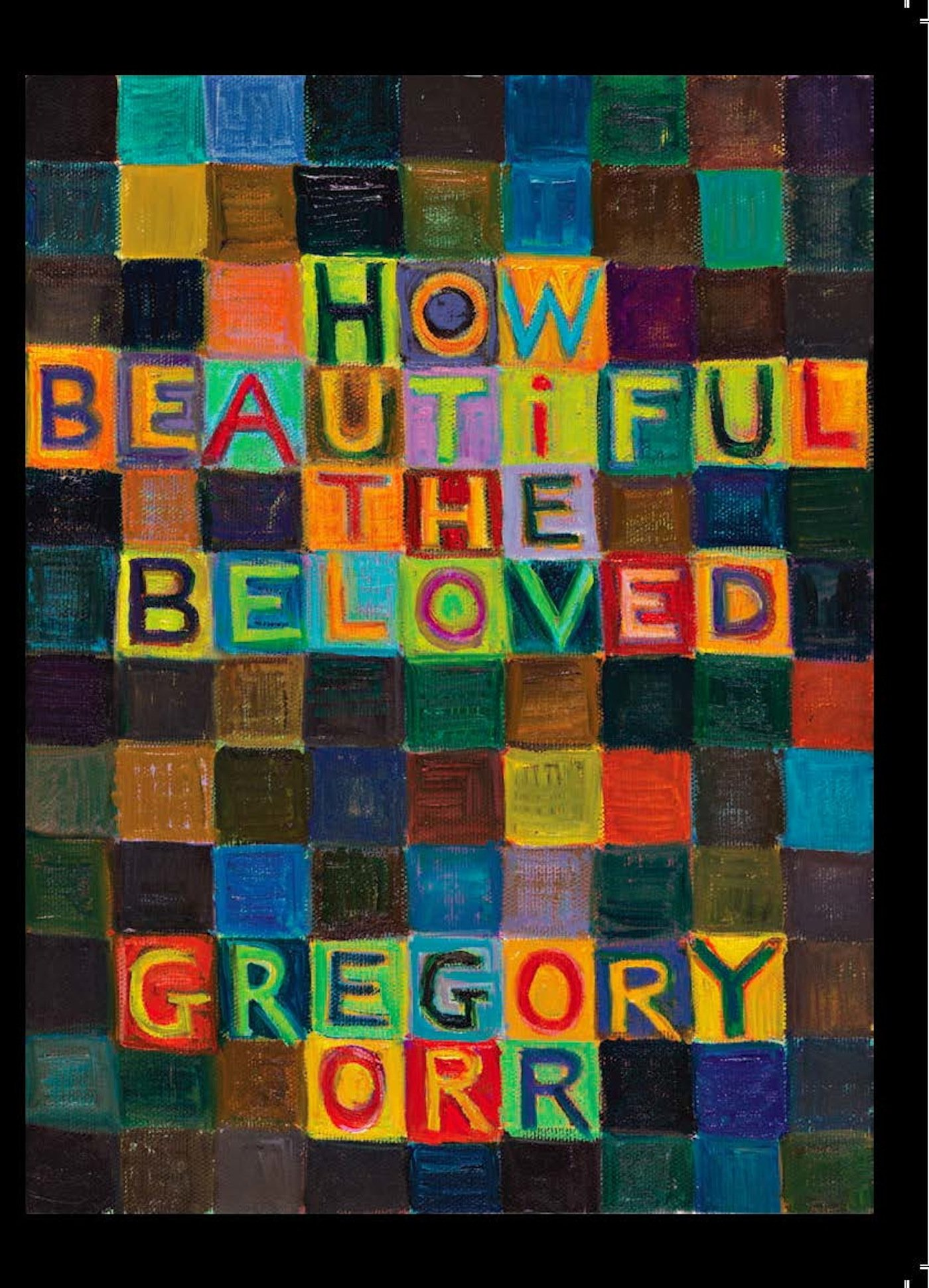 How Beautiful the Beloved: Orr, Gregory: 9781556592836: Amazon.com: Books