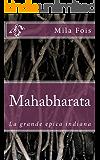 Mahabharata: La grande epica indiana (Meet Myths)