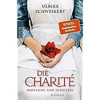 Die Charité: Hoffnung und Schicksal: 1