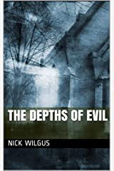 The Depths of Evil Kindle Edition