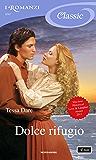 Dolce rifugio (I Romanzi Classic) (Serie Spindle Cove Vol. 1)