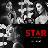 "All I Want (From ""Star"" Season 2)"