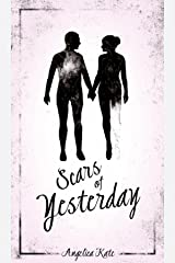 Scars of Yesterday Kindle Edition
