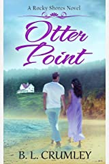 Otter Point (A Rocky Shores Novel Book 4) Kindle Edition