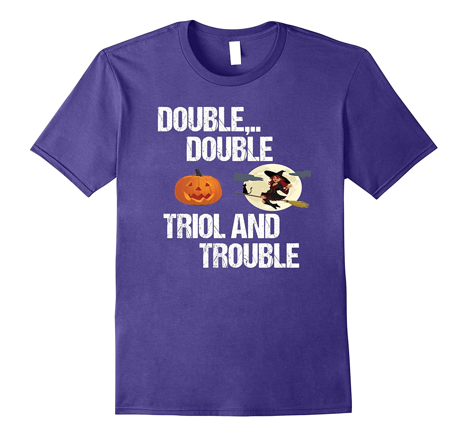 Double Toil and Trouble T-shirt Halloween Party Gift-TJ