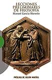 Lecciones preliminares de filosofía: Prólogo de Julián Marías (Ensayo nº 312)