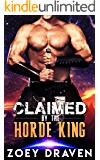Claimed by the Horde King (Horde Kings of Dakkar Book 2)
