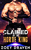 Claimed by the Horde King (Horde Kings of Dakkar Book 2) (English Edition)