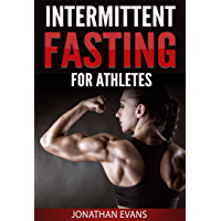 Intermittent Fasting for Athletes (English Edition)