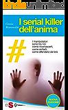 I serial killer dell'anima (Italian Edition)
