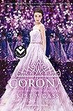 La corona / The Crown