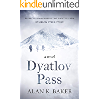 Dyatlov Pass: Based on the true story that haunted Russia book cover