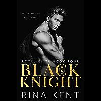 Black Knight (Royal Elite Book 4) (English Edition)