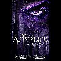 Afterlife: A Demon King Paranormal Romance (Afterlife Saga Book 1)