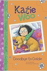 Goodbye to Goldie (Katie Woo) Kindle Edition